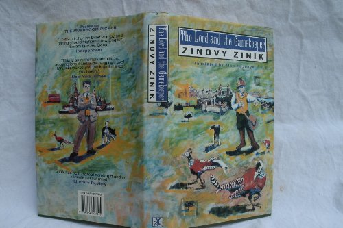 The Lord and the Gamekeeper : A Novel: Zinik, Zinovii