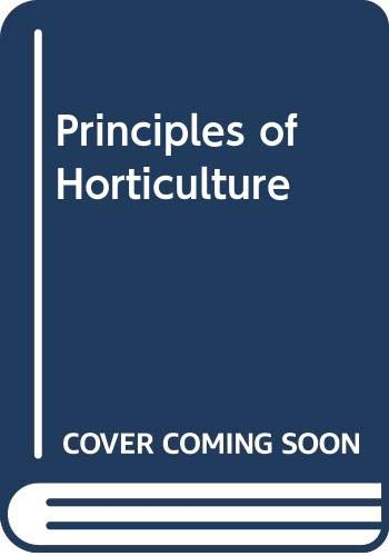9780434900084: Principles of Horticulture