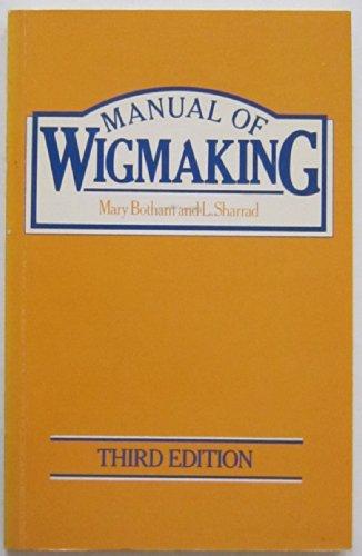 Manual of Wigmaking: Botham, Mary
