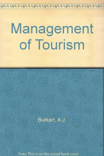 The Management of Tourism - A Selection: A J BURKART/S