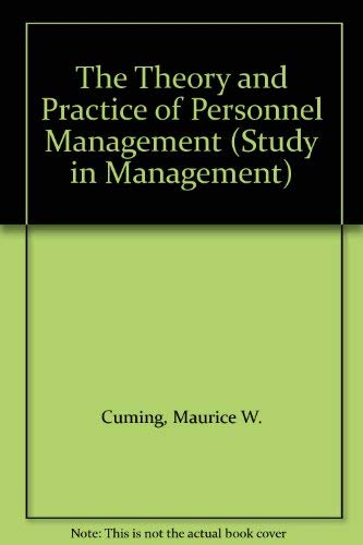 9780434902859: The Theory and Practice of Personnel Management (Study in Management)
