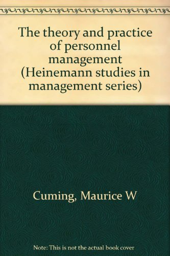9780434902897: The theory and practice of personnel management (Heinemann studies in management series)
