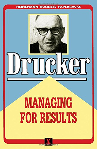 9780434903900: Managing for Results