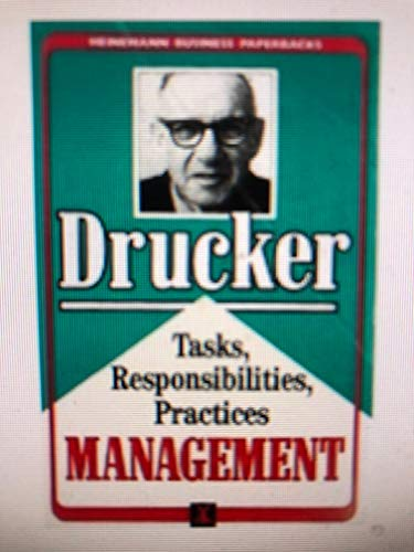 Management Tasks Responsibilities Practices By Drucker Peter F