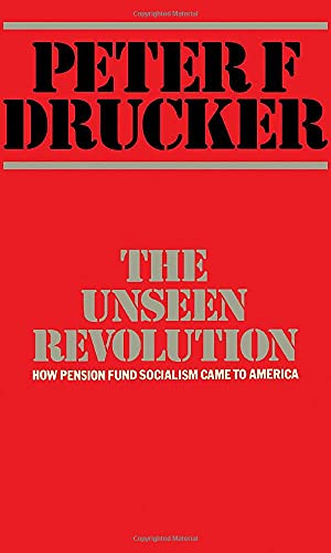 9780434903993: Unseen Revolution: How Pension Fund Socialism Came to America