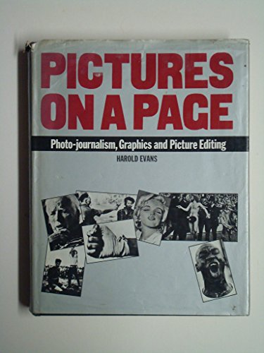 9780434905539: Pictures on a page: photo-journalism, graphics and picture editing