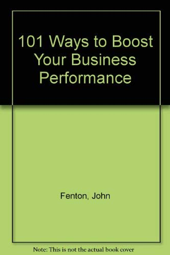 9780434905744: 101 Ways to Boost Your Business Performance