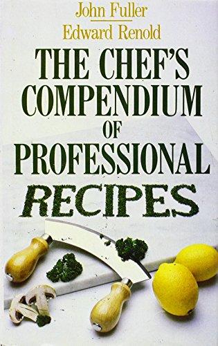 9780434905867: The Chef's Compendium of Professional Recipes
