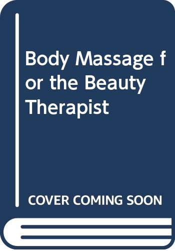 9780434906680: Body Massage for the Beauty Therapist