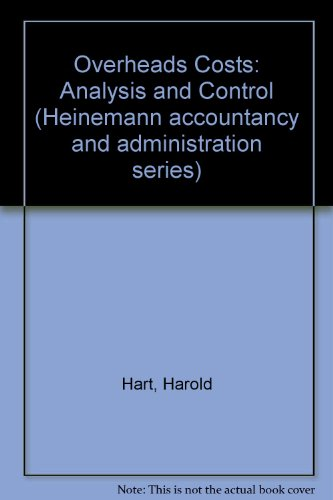 9780434907137: Overheads Costs: Analysis and Control (Heinemann accountancy and administration series)