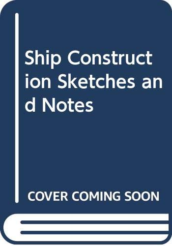 9780434910267: Ship Construction Sketches and Notes