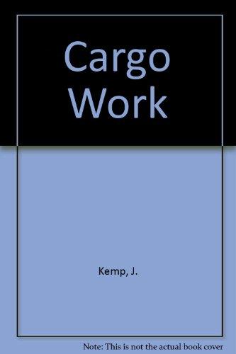 9780434910366: Cargo Work