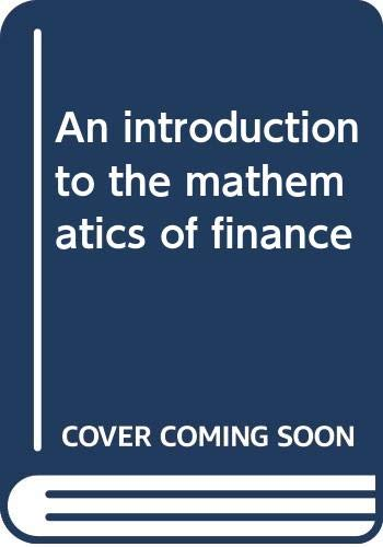 An Introduction to the Mathematics of Finance: J. J. McCutcheon,