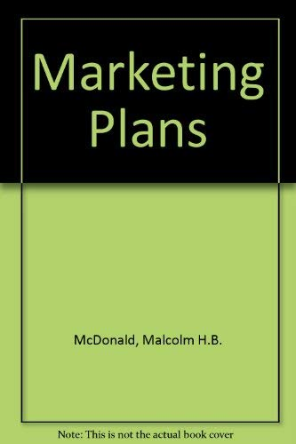 Marketing Plans: McDonald, Malcolm H.B.