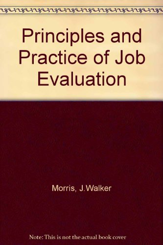 9780434912551: Principles and Practice of Job Evaluation