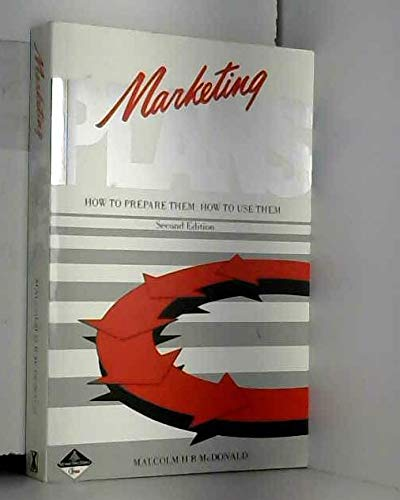 Marketing plans: how to prepare them, how: McDONALD, Malcolm H.B.