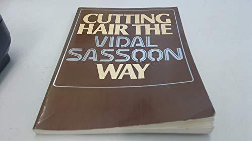 9780434918201: Cutting hair the Vidal Sassoon way