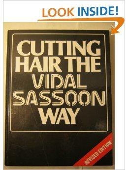 9780434918225: Cutting Hair The Vidal Sassoon Way