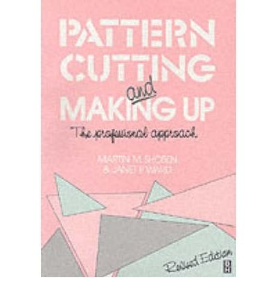 9780434918362: Pattern Cutting and Making Up: The Professional Approach