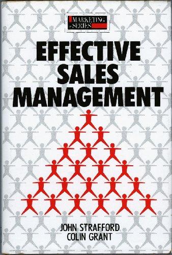 Effective Sales Management (Marketing S.): Strafford, John and