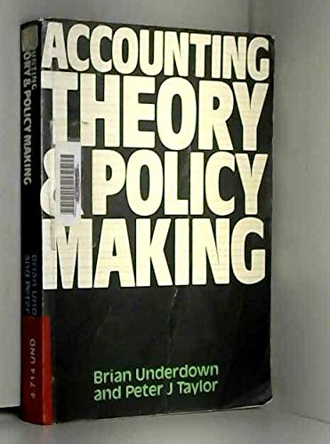 9780434919147: Accounting theory and policy making