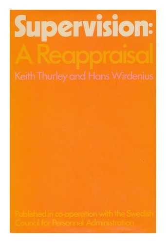 Supervision: A Reappraisal: Thurley, Keith Ernest,