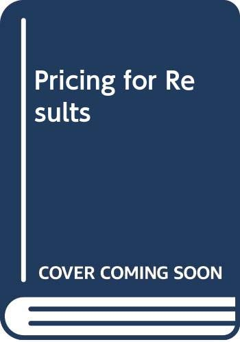 9780434922468: Pricing for Results