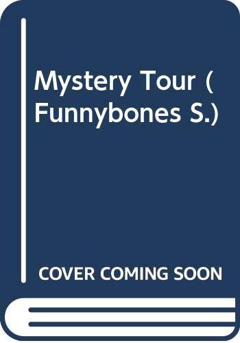 Mystery Tour (Funnybones S.)