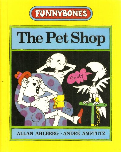 9780434924981: The Pet Shop (Funnybones)