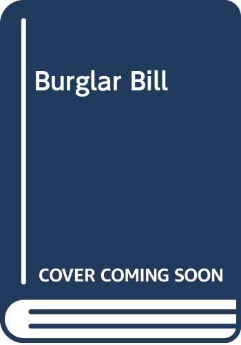 9780434925001: Burglar Bill