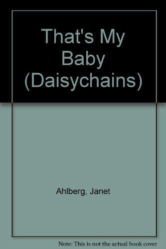 9780434925049: That's My Baby (Daisychains)