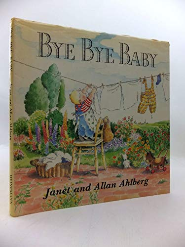 Bye Bye Baby a Sad Story with: AHLBERG Janet and