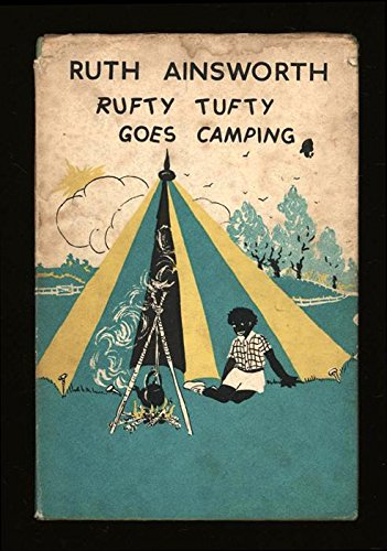 Rufty Tufty Goes Camping Ainsworth (0434925586) by Ruth Ainsworth