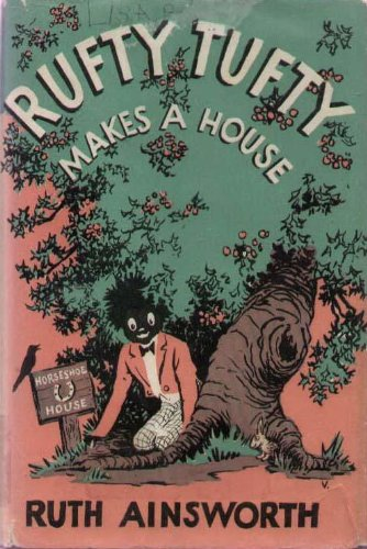 Rufty Tufty Makes a House (0434925624) by Ruth Ainsworth