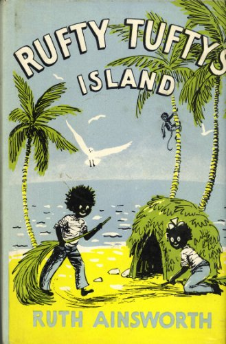 Rufty Tufty's Island: Ruth Ainsworth