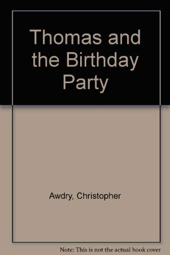 9780434926312: Thomas and the Birthday Party