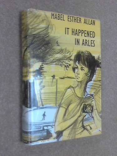 It Happened in Arles (0434926825) by Mabel Esther Allan