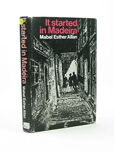 It Started in Madeira (0434926833) by Mabel Esther Allan