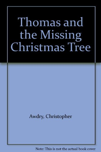9780434927333: Thomas and the Missing Christmas Tree
