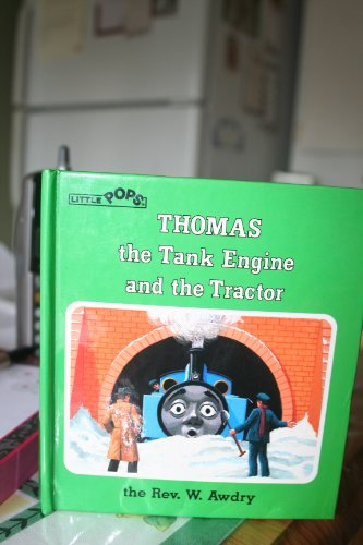 9780434927449: Thomas the Tank Engine and the Tractor : A Pop-Up Book
