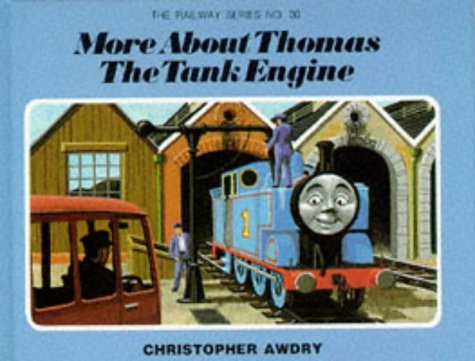 9780434927609: More About Thomas the Tank Engine (Railway)