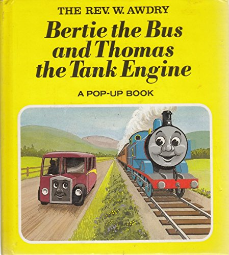 9780434927746: Bertie the Bus and Thomas the Tank Engine (Railway)