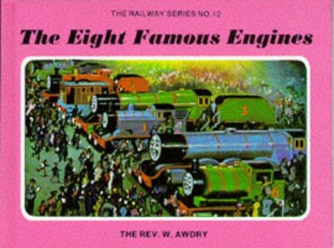 Eight Famous Engines (Railway): Awdry, Rev. W.