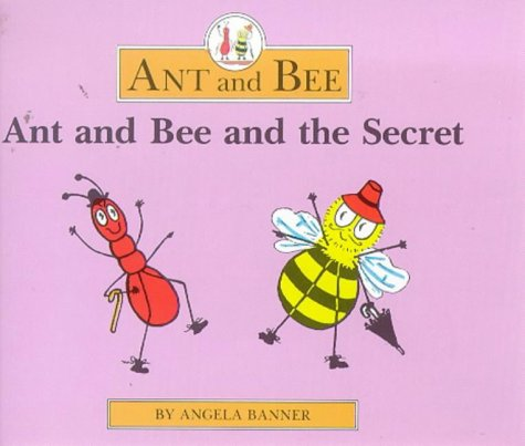 9780434929597: Ant and Bee and the Secret