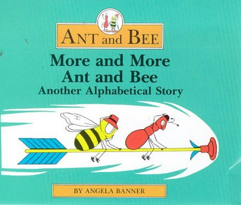 9780434929627: More and More Ant and Bee: Another Alphabetical Story