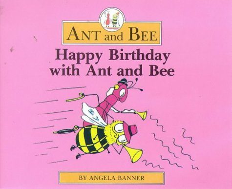 9780434929634: Happy Birthday With Ant and Bee
