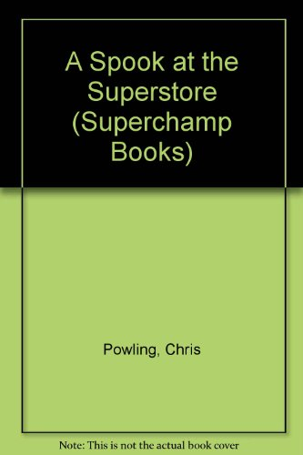 9780434930876: A Spook at the Superstore (Superchamp Books)