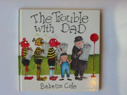 9780434932955: The Trouble with Dad