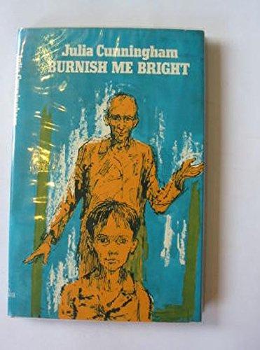 9780434933204: Burnish Me Bright