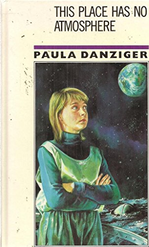 This Place Has No Atmosphere: Paula Danziger